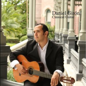 Daniel Girón - Classical Guitar CD