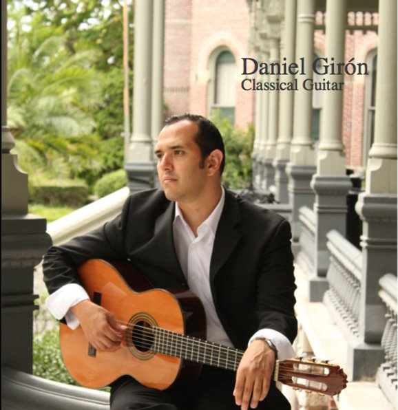 Daniel Girón - Classical Guitar CD